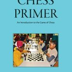 Chess Primer:  An Introduction to the Game of Chess (Revised 3rd Edition)